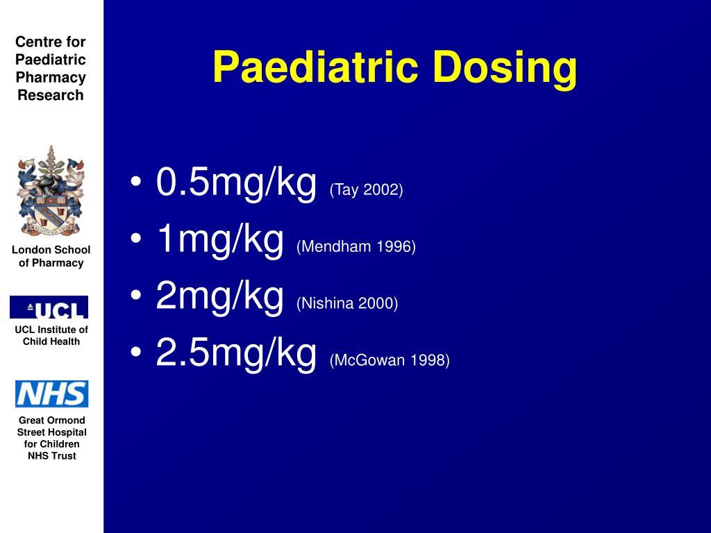 Paediatric Dosing