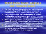 world social forum forging a new common sense