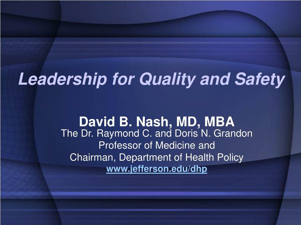 leadership for quality and safety l.