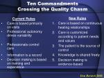 ten commandments crossing the quality chasm