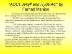 aol s jekyll and hyde act by farhad manjoo21