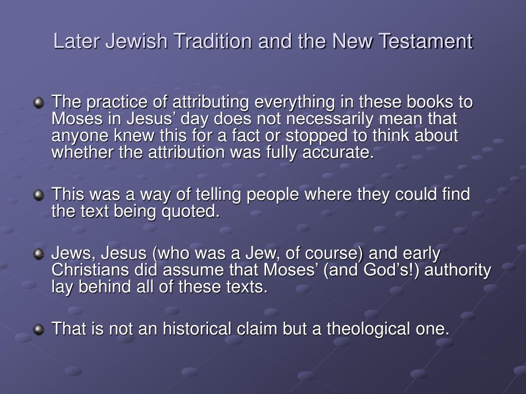 Later Jewish Tradition and the New Testament