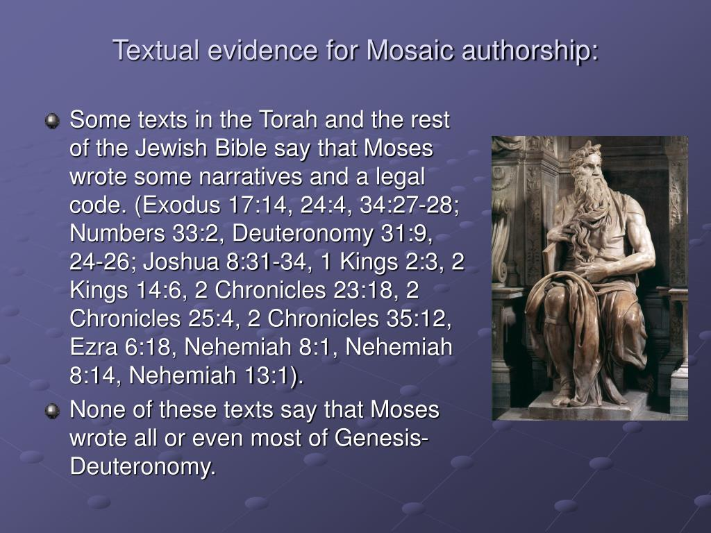 Textual evidence for Mosaic authorship: