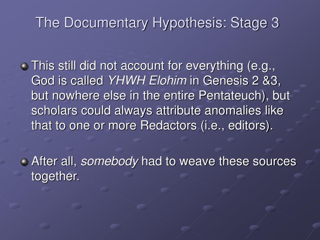 The Documentary Hypothesis: Stage 3