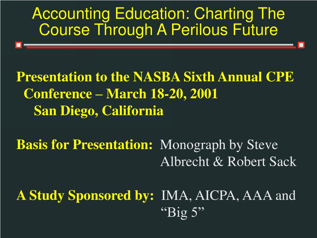 accounting education charting the course through a perilous future l.