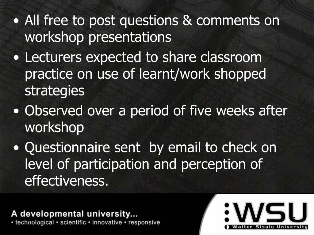 All free to post questions & comments on workshop presentations
