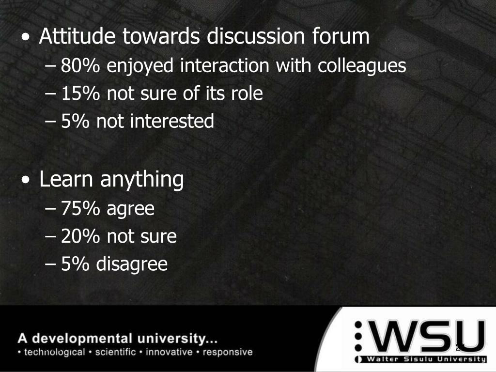 Attitude towards discussion forum