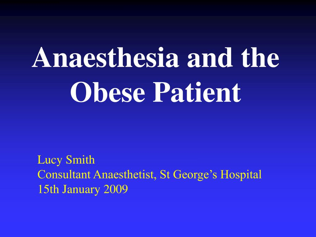 anaesthesia and the obese patient l.