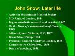 john snow later life