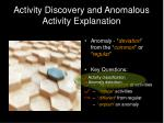 activity discovery and anomalous activity explanation31