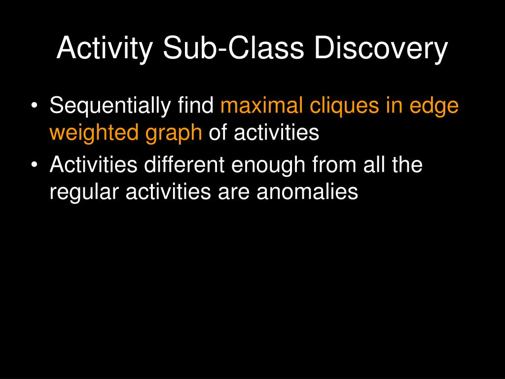 Activity Sub-Class Discovery