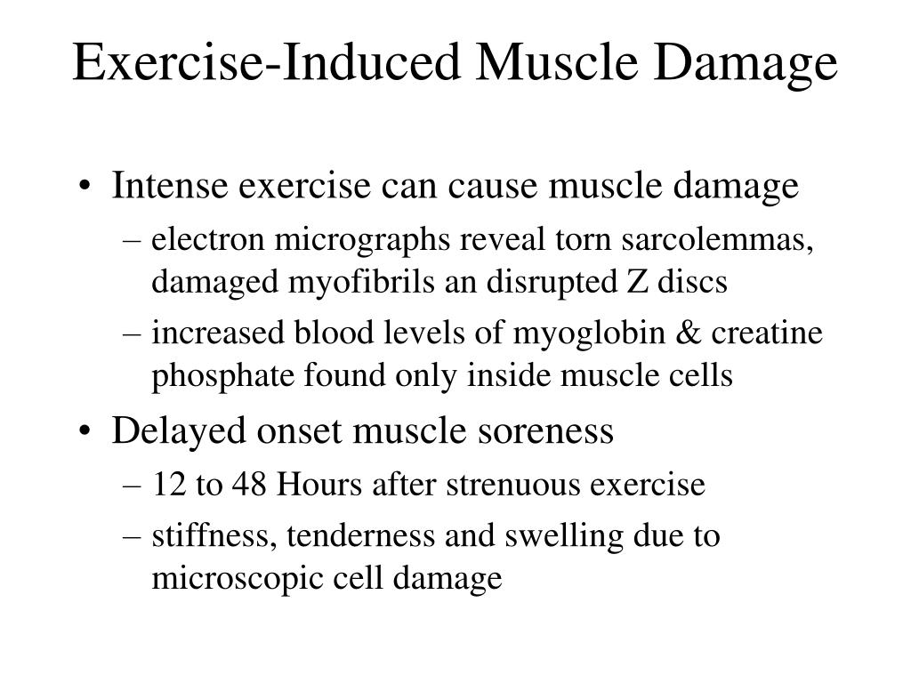 Exercise-Induced Muscle Damage