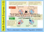 multi subunit enzymes 1 2