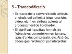 5 transcodificaci