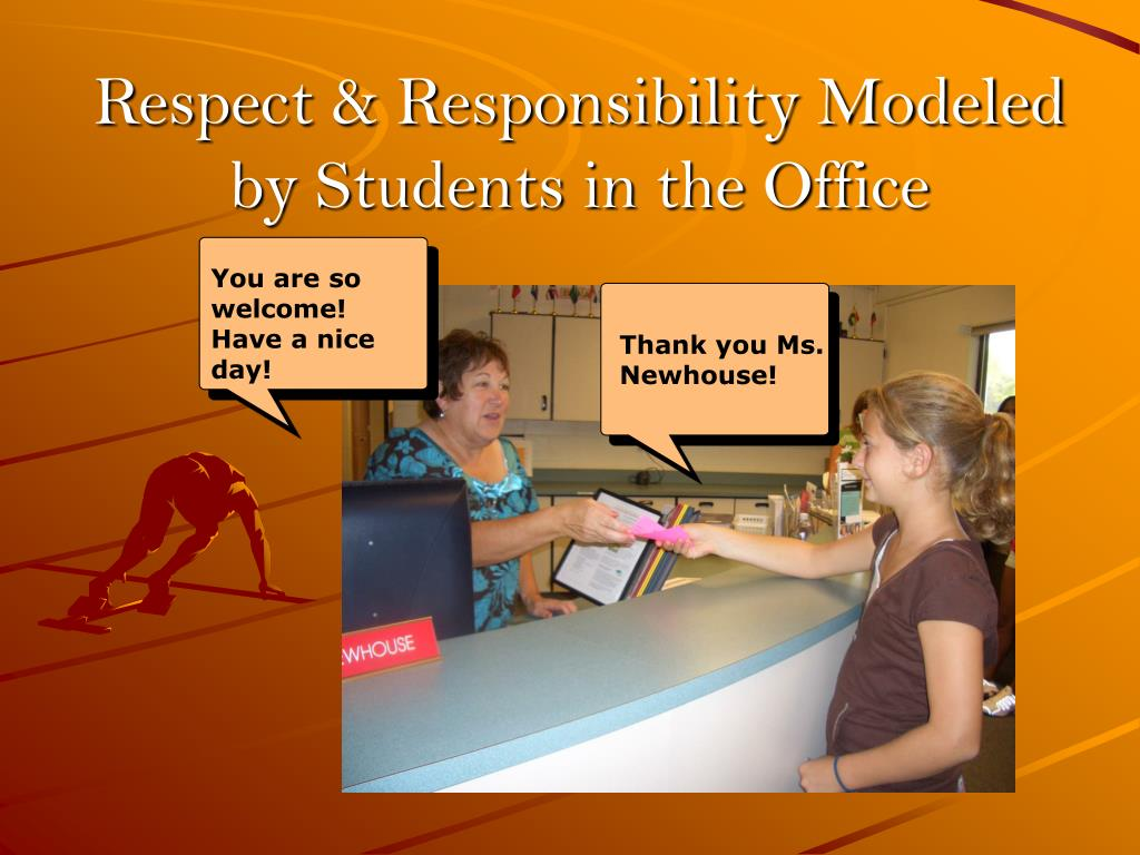 Respect & Responsibility Modeled by Students in the Office