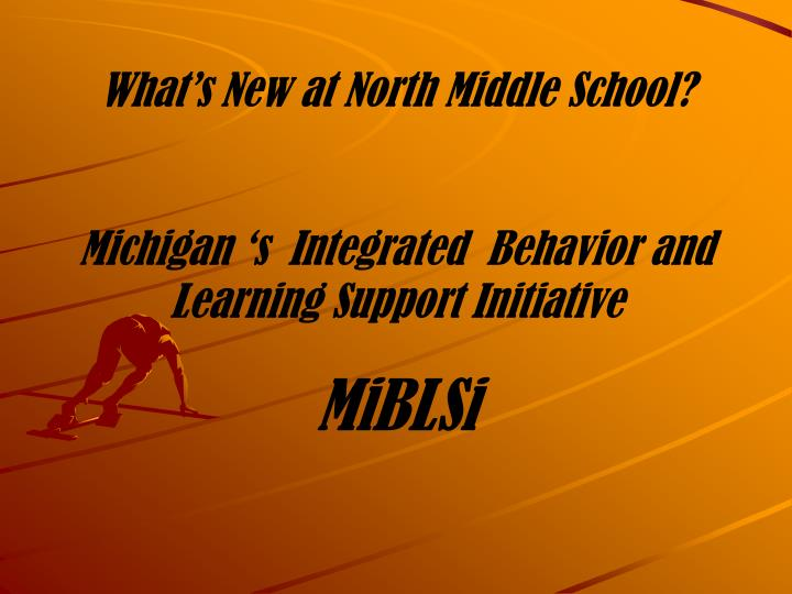 What's New at North Middle School?