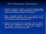 post treatment alternatives