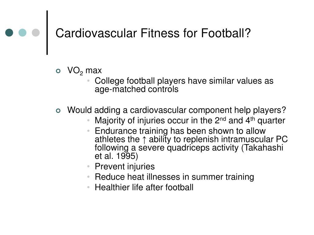 Cardiovascular Fitness for Football?