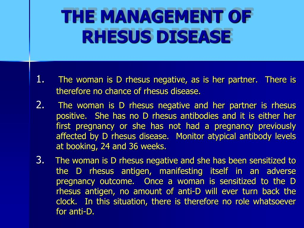 THE MANAGEMENT OF RHESUS DISEASE