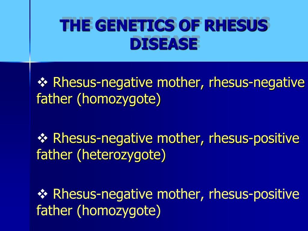 THE GENETICS OF RHESUS DISEASE