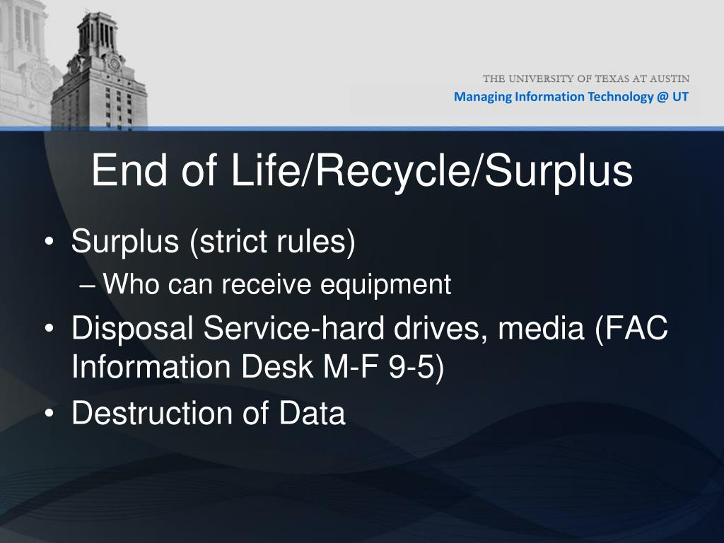 End of Life/Recycle/Surplus