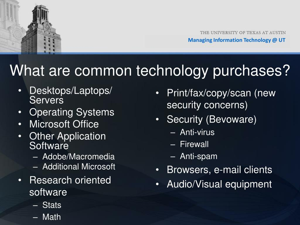 What are common technology purchases?