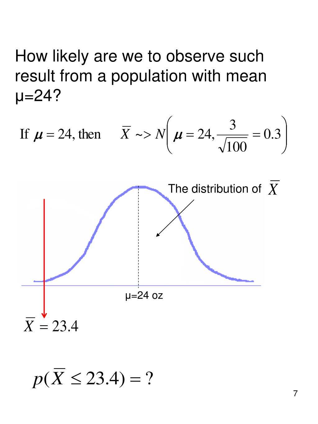How likely are we to observe such result from a population with mean
