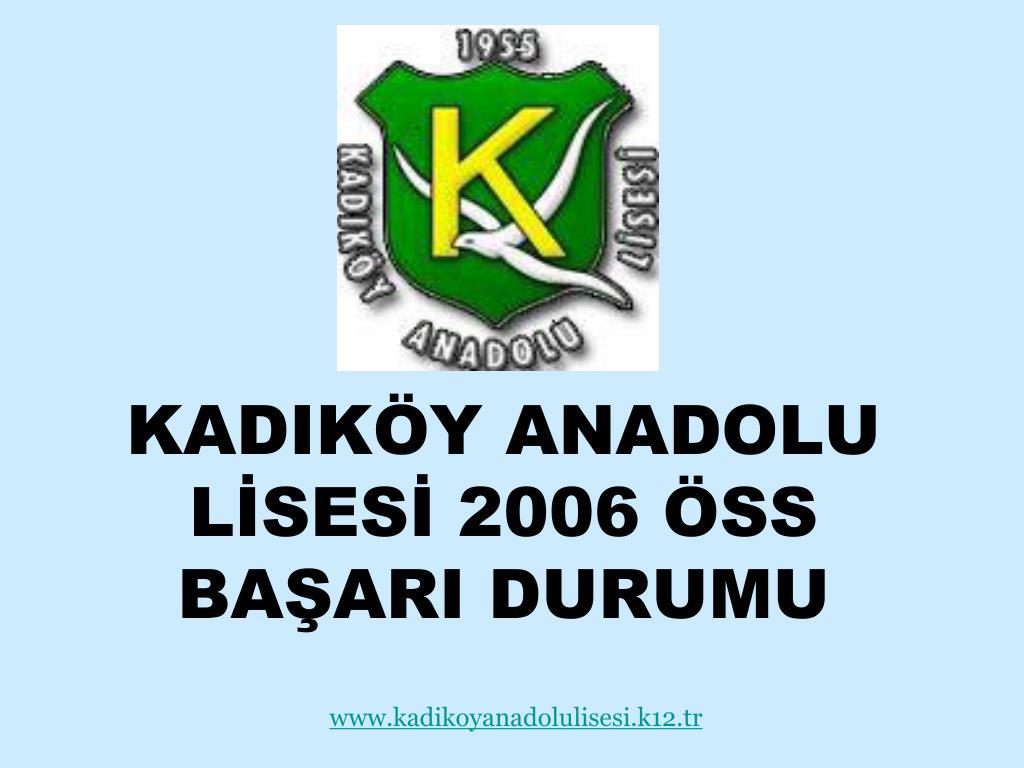 kadik y anadolu l ses 2006 ss ba ari durumu l.