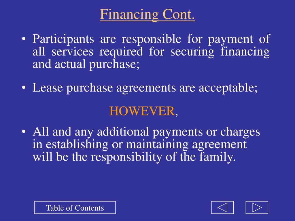 Financing Cont.