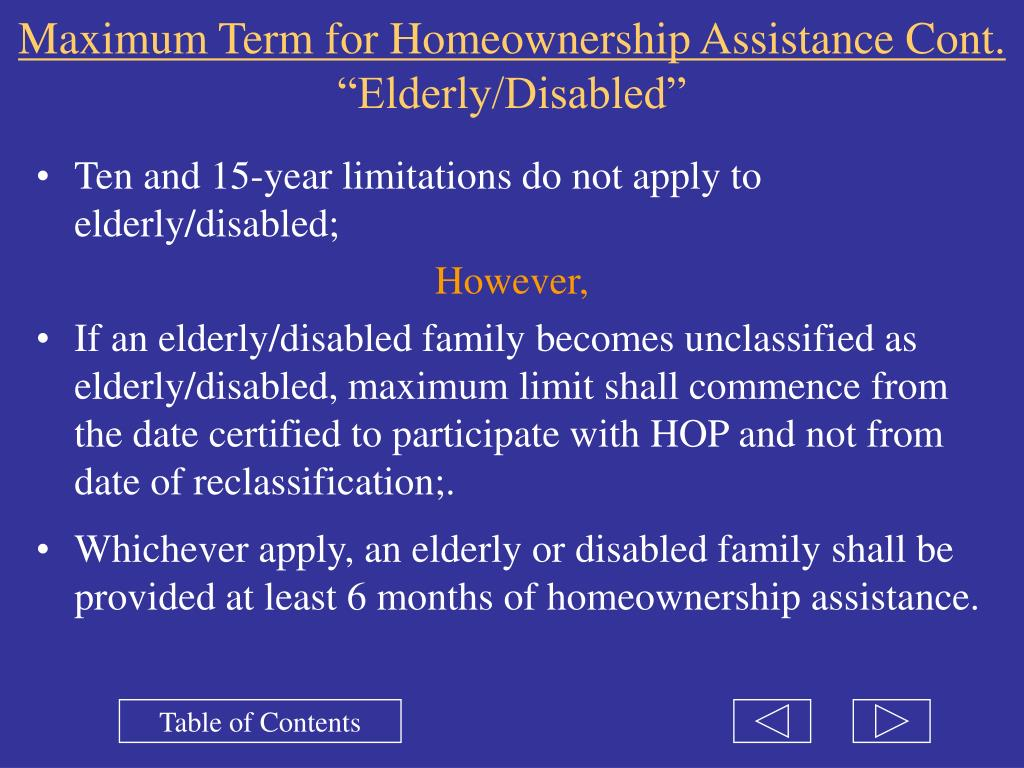 Maximum Term for Homeownership Assistance Cont.