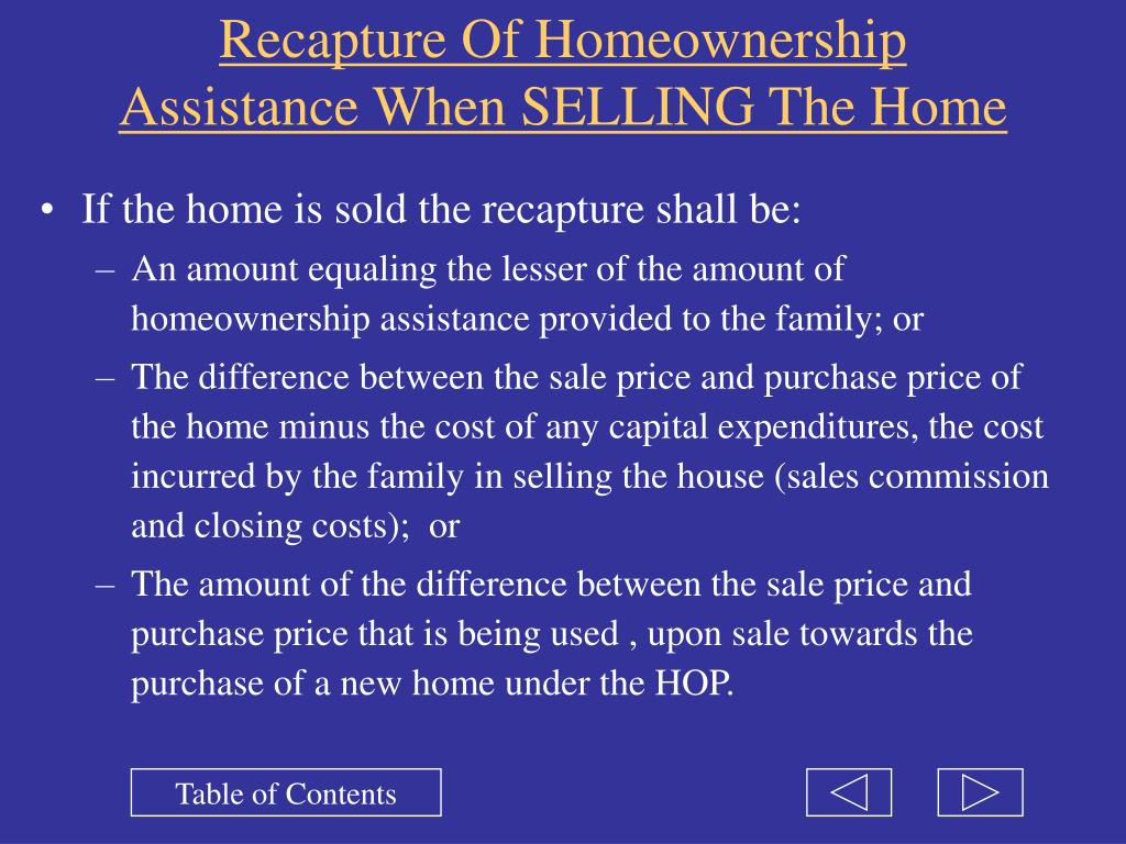 Recapture Of Homeownership Assistance When SELLING The Home