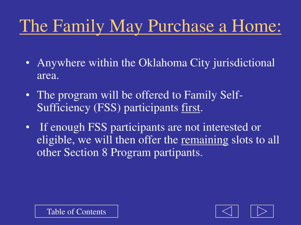 The Family May Purchase a Home: