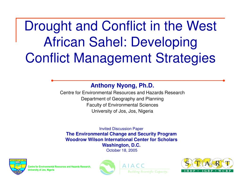 drought and conflict in the west african sahel developing conflict management strategies l.