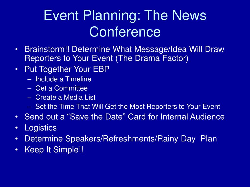 Event Planning: The News Conference
