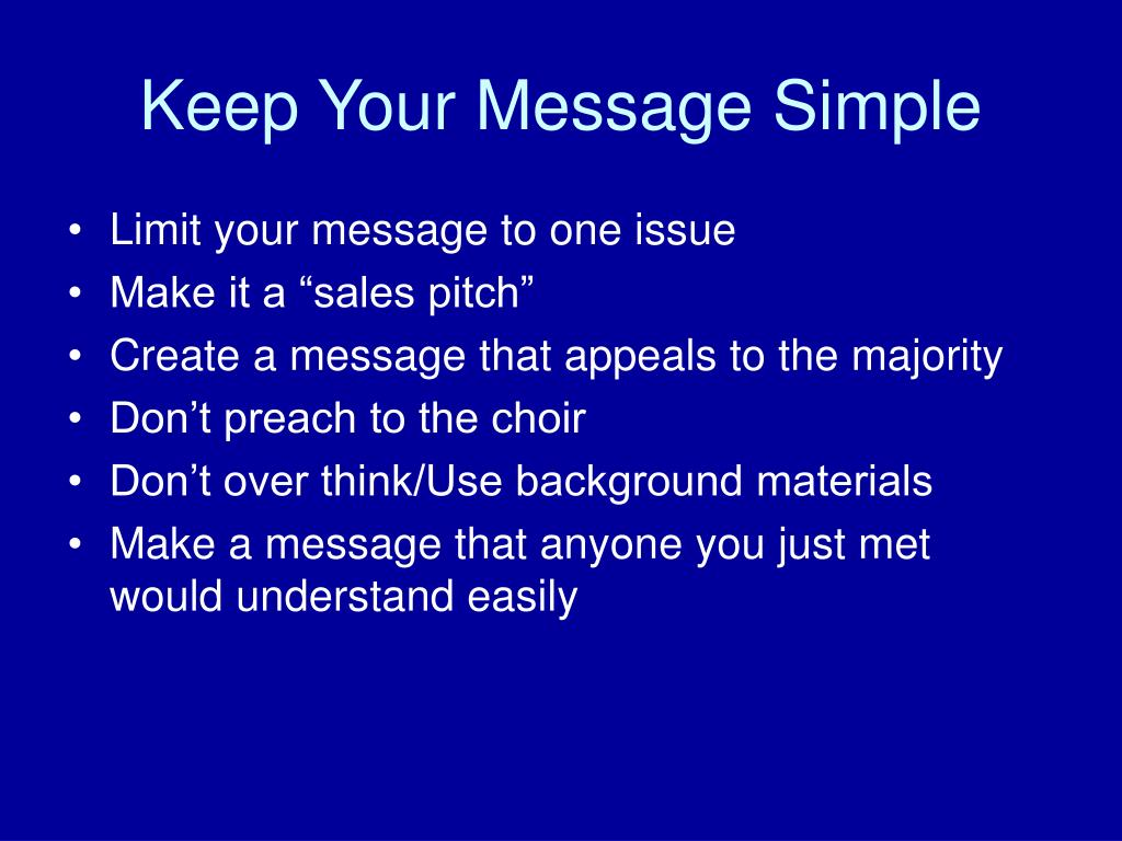 Keep Your Message Simple