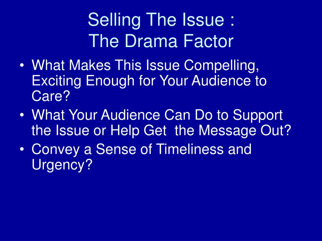 Selling The Issue :