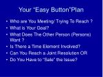 your easy button plan