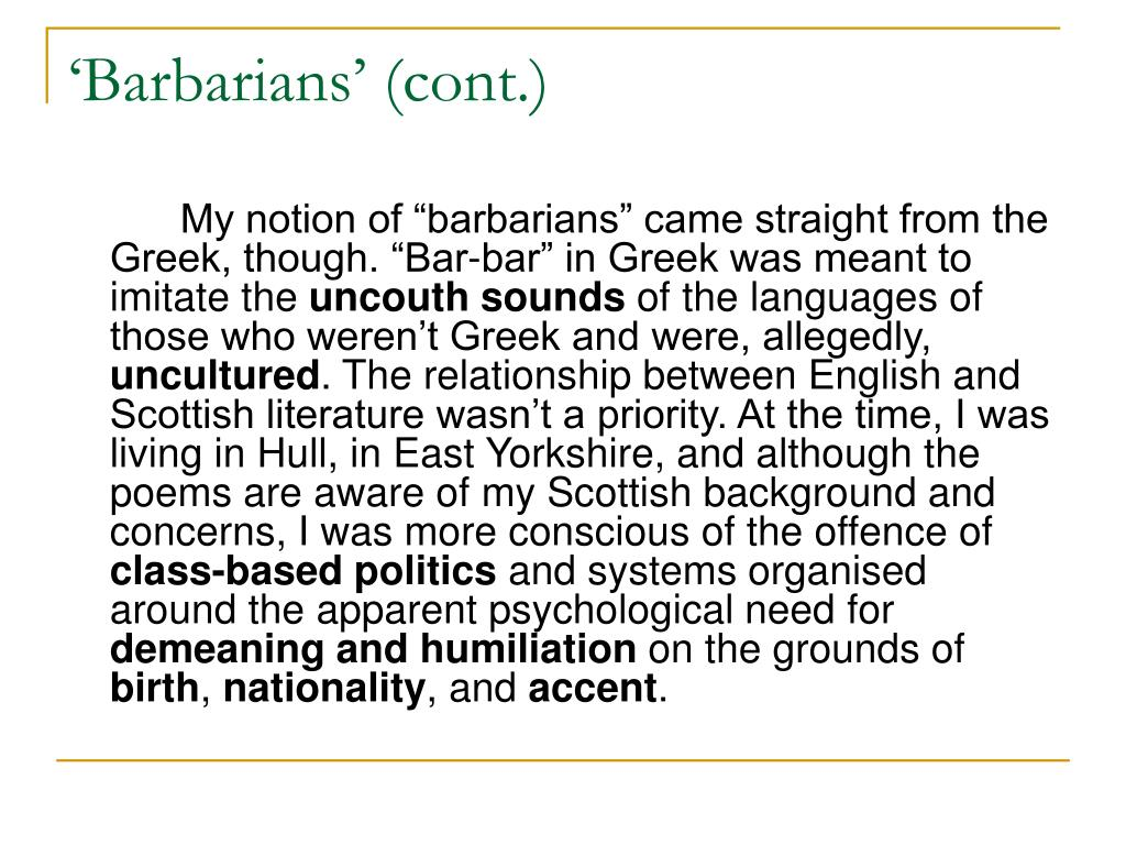 'Barbarians' (cont.)