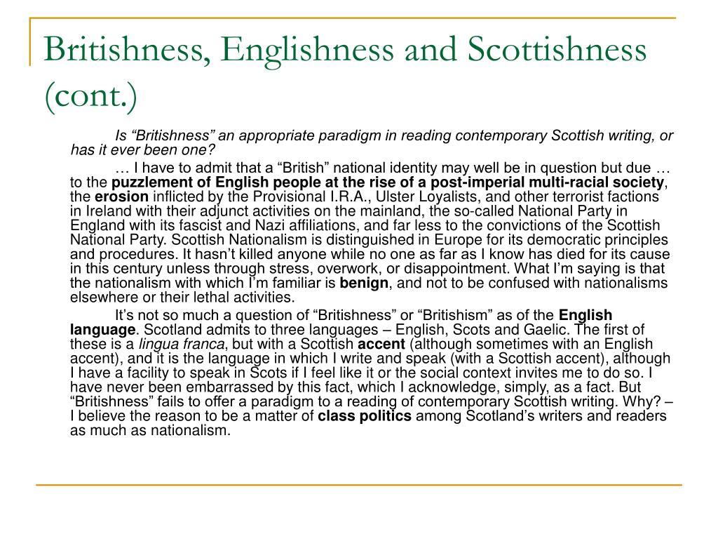 Britishness, Englishness and Scottishness (cont.)