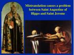 mistranslation causes a problem between saint augustine of hippo and saint jerome