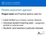 flexible assessment approach