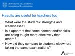results are useful for teachers too