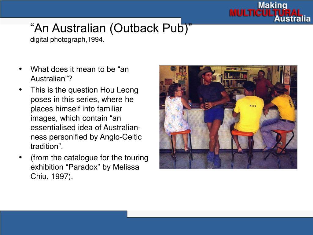 """An Australian (Outback Pub)"""