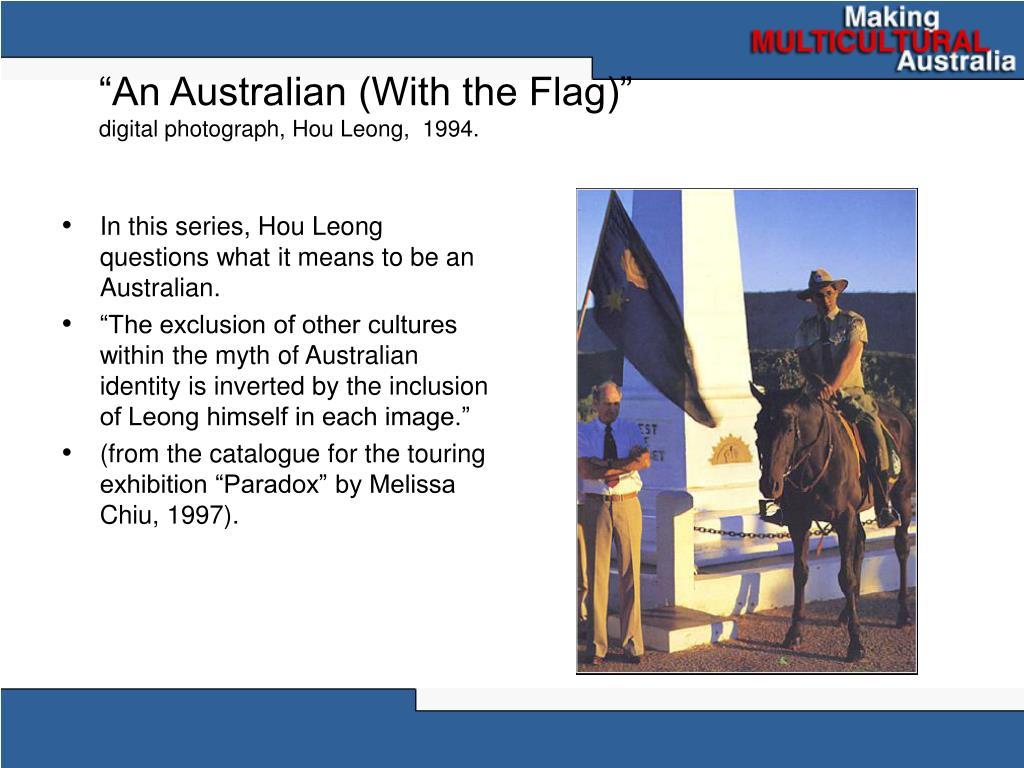 """""""An Australian (With the Flag)"""""""