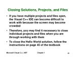 closing solutions projects and files