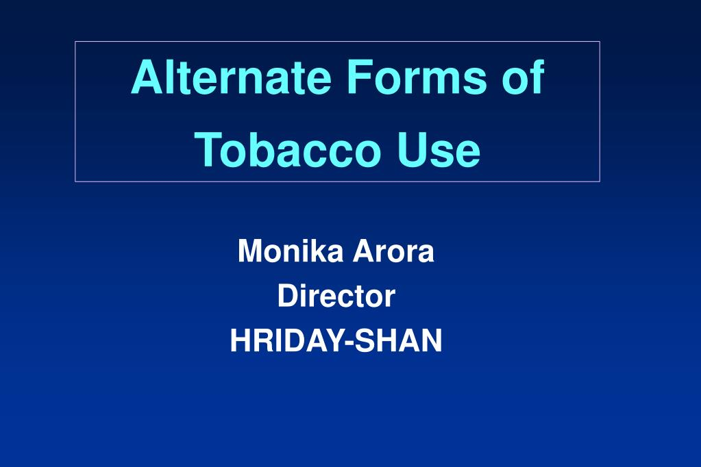 alternate forms of tobacco use l.
