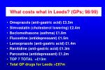 what costs what in leeds gps 98 99