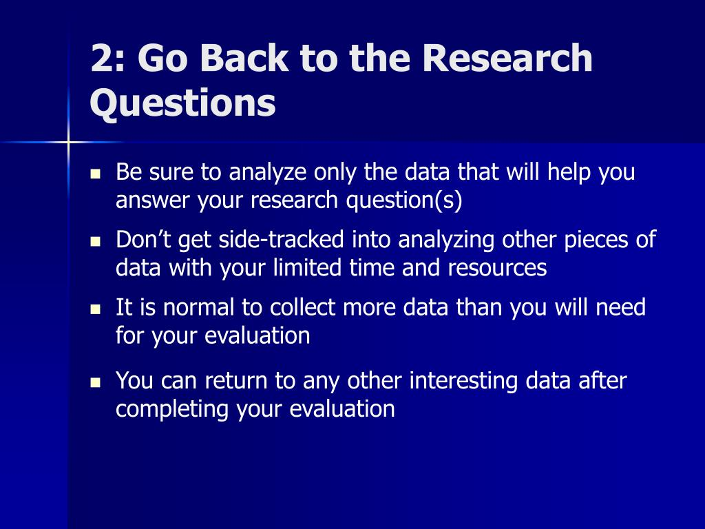 2: Go Back to the Research Questions