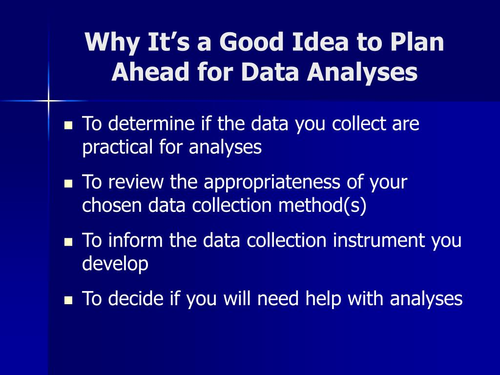 Why It's a Good Idea to Plan Ahead for Data Analyses