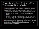 cesare borgia case study of a new founder and virtu continued